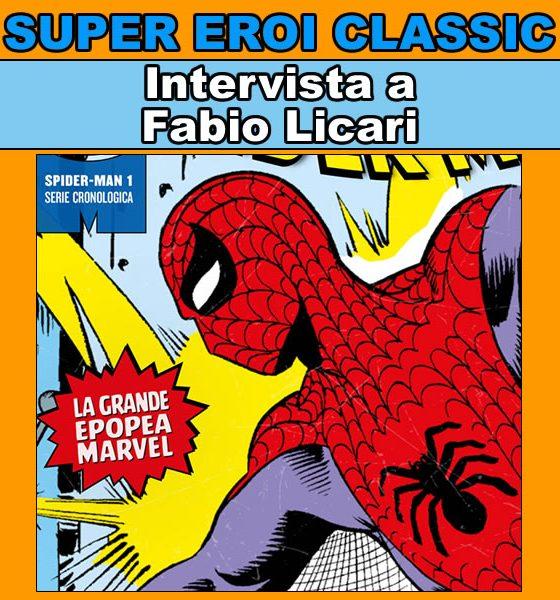 Super Eroi Classic - Intervista a Fabio Licari