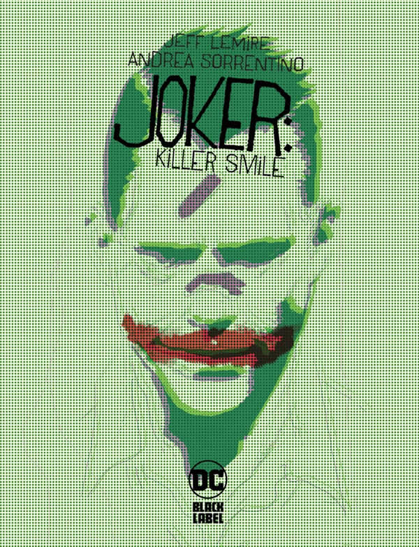Joker: Killer Smile, di Lemire e Sorrentino