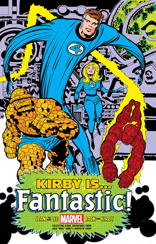 Marvel Comics: Kirby is... Fantastic!