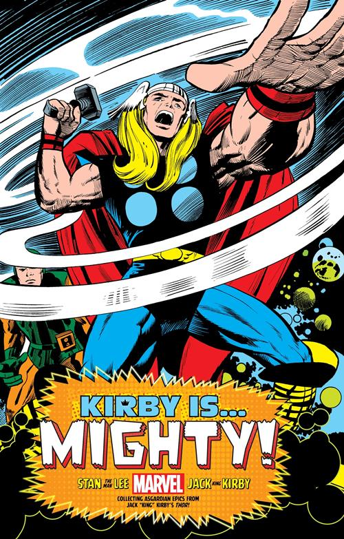 Marvel Comics: Kirby is... Mighty!
