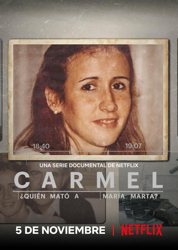 Carmel: Chi ha ucciso Maria Marta? - Netflix